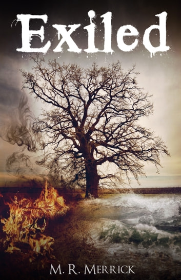 Exiled - Book 1 ebook by M.R. Merrick