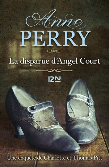 La Disparue d'Angel Court ebook by Anne PERRY