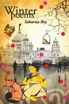 Winter Poems ebook by SABARNA ROY