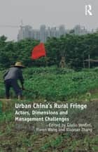 Urban China's Rural Fringe ebook by Giulio Verdini,Yiwen Wang,Xiaonan Zhang