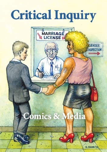 "Comics & Media - A Special Issue of ""Critical Inquiry"" ebook by"