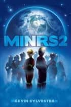 MiNRS 2 ebook by Kevin Sylvester