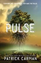 Pulse ebook by Patrick Carman