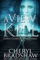 A View to a Kill ebook by Cheryl Bradshaw