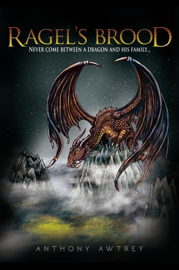 Ragel's Brood ebook by Anthony Awtrey