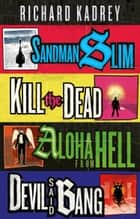 The Sandman Slim Series Books 1-4 ebook by Richard Kadrey