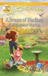 A Dream of His Own ebook by Gail Gaymer Martin