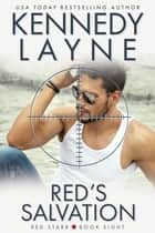 Red's Salvation (Red Starr, Book Eight) ebook by Kennedy Layne
