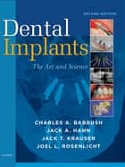 Dental Implants ebook by Charles A. Babbush,Jack A. Hahn,Jack T. Krauser,Joel L. Rosenlicht