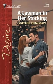 A Lawman in Her Stocking ebook by Kathie DeNosky