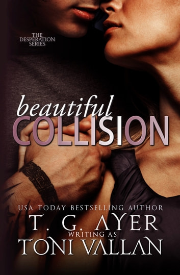 Beautiful Collision ebook by T.G. Ayer