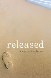 Released ebook by Margaret Macpherson
