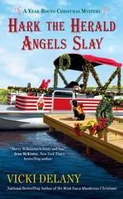 Hark the Herald Angels Slay ebook by Vicki Delany