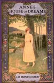 Anne's House of Dreams ebook by Lucy Maud Montgomery