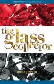 The Glass Collector ebook by Anna Perera