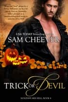 Trick or Devil ebook by Sam Cheever