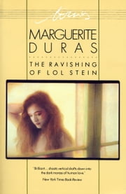 The Ravishing of Lol Stein ebook by Marguerite Duras