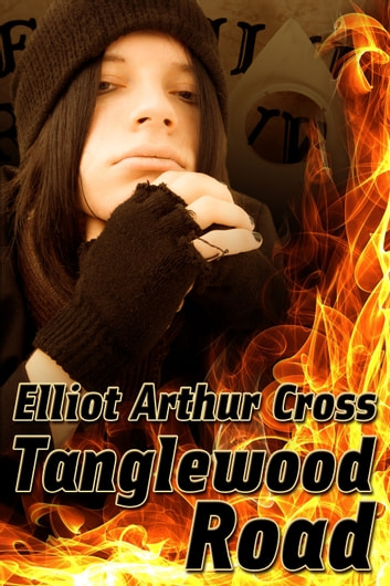 Tanglewood Road ebook by Elliot Arthur Cross
