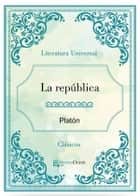 La República ebook by Platón