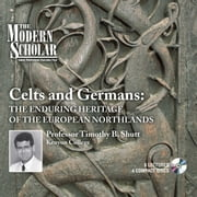 Celts and Germans audiobook by Timothy B. Shutt