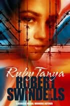 Ruby Tanya ebook by Robert Swindells