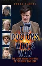 The Doctors: Who's Who ebook by Craig Cabell