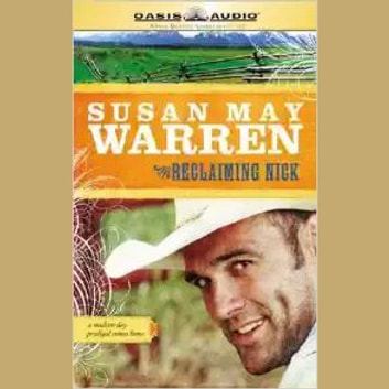 Reclaiming Nick audiobook by Susan May Warren