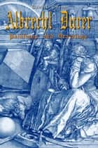 Albrecht Durer ebook by Daniel Coenn