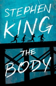 The Body ebook by Stephen King
