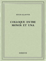 Colloque entre Monos et Una ebook by Edgar Allan Poe