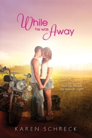 While He Was Away ebook by Karen Schreck