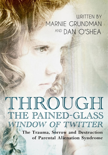 Through The Pained Glass Window Of Twitter Ebook By Dan Oshea