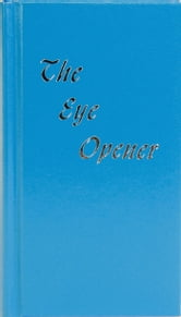 The Eye Opener ebook by Anonymous