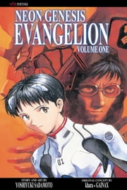 Neon Genesis Evangelion , Vol. 1 (2nd Edition) - behold the angels of God descending ebook by Yoshiyuki Sadamoto