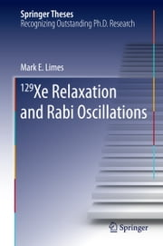129 Xe Relaxation and Rabi Oscillations ebook by Mark Limes