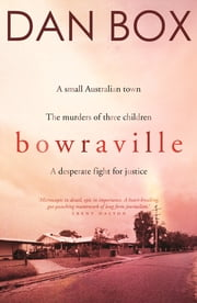 Bowraville ebook by Dan Box