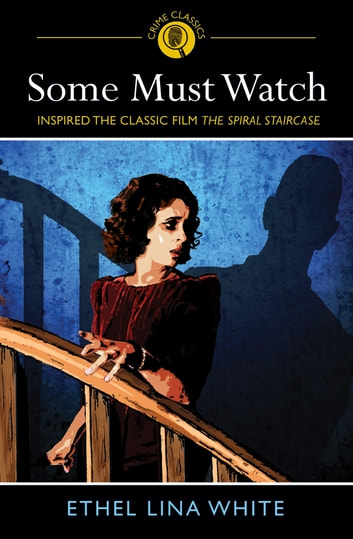 Some Must Watch ebook by Ethal Lina White