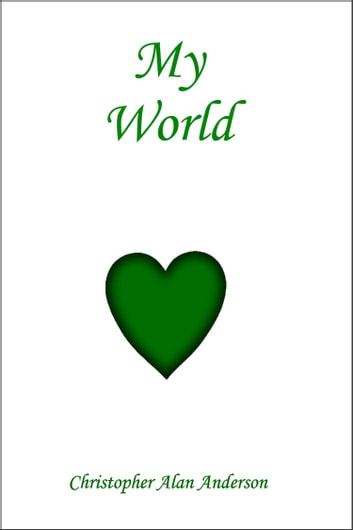 My World ebook by Christopher Alan Anderson
