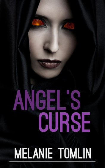 Angel's Curse - Angel Series, #2 ebook by Melanie Tomlin