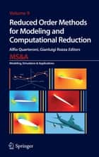 Reduced Order Methods for Modeling and Computational Reduction ebook by Alfio Quarteroni,Gianluigi Rozza