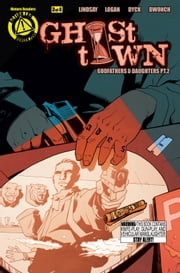Ghost Town #3 ebook by Ryan K. Lindsay,Dave Dwonch,Daniel J. Logan