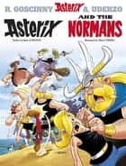 Asterix and the Normans - Album 9 ebook by René Goscinny, Albert Uderzo