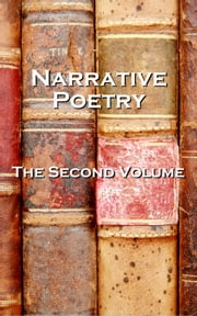 Narrative Verse, The Second Volume ebook by Oscar Wilde, Lord Byron, Samuel Taylor Coleridge,...