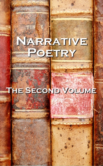 Narrative Verse, The Second Volume ebook by Oscar Wilde, Lord Byron, Samuel Taylor Coleridge, Matthew Arnold, Christina Rossetti