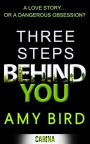 Three Steps Behind You ebook by Amy Bird