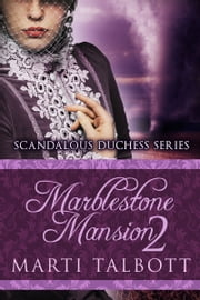 Marblestone Mansion, Book 2 ebook by Marti Talbott