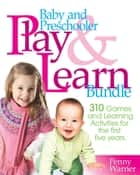 Baby and Preschooler Play & Learn Bundle - Over 300 Games and Learning Activities for Babies and Preschoolers ebook by Penny Warner