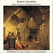 Robin's Rambles ebook by May Clarissa Gillington Byron