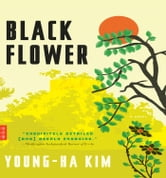 Black Flower ebook by Young-ha Kim