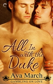 All In with the Duke ebook by Ava March